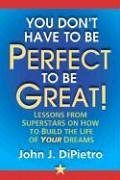 9780977765904: You Don't Have to Be Perfect to Be Great!