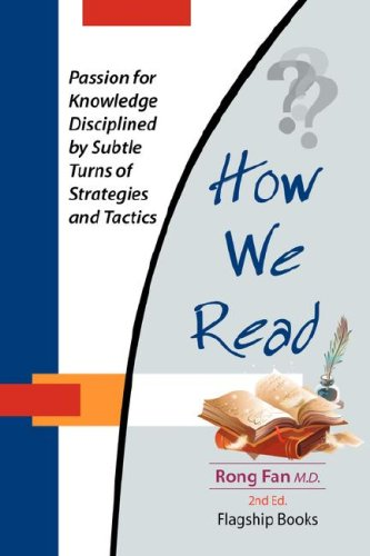 9780977767410: How We Read: Passion for Knowledge Disciplined by Subtle Turns of Strategies and Tactics 2nd Edition