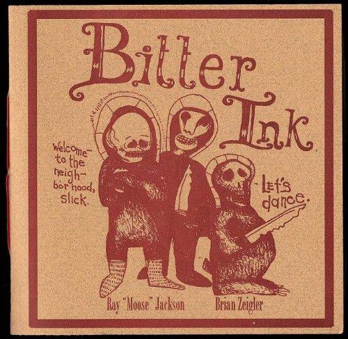 9780977768141: Bitter Ink