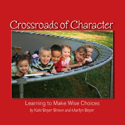 9780977768523: Crossroads of Character: Learning to Make Wise Choices