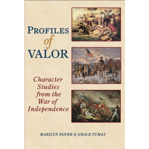 9780977768592: Profiles of Valor- Character Studies from the War of Independence