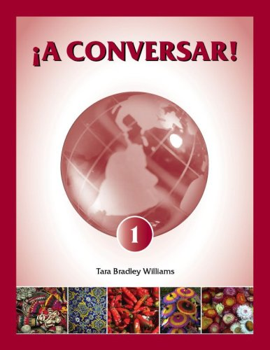 9780977772704: iA Conversar! 1: Bridging the Gap in Comunicación Student Workbook (English and Spanish Edition)