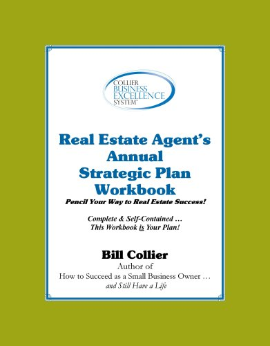 9780977778522: Collier Business Excellence System: Real Estate Agent's Strategic Plan Workbook