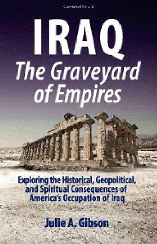 9780977781935: Iraq The Graveyard of Empires