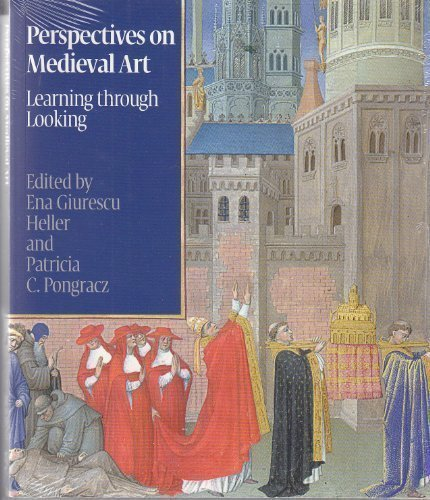 9780977783953: Perspectives on Medieval Art: Learning Through Looking