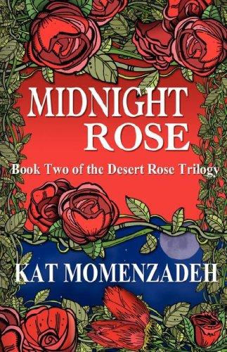 Midnight Rose: Kat Momenzadeh