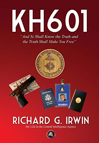 KH601 - And Ye Shall Know the: Richard G. Irwin