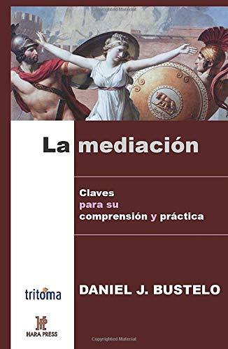9780977789986: La mediación - Claves para su comprensión y práctica (Spanish Edition)