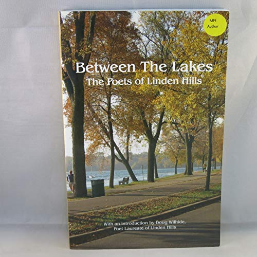 Between the Lakes : The Poets of: The Poets of