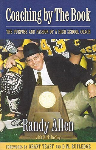 Coaching By the Book: The Purpose and: Randy Allen with