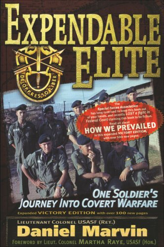 9780977795314: Expendable Elite: One Soldier's Journey into Covert Warfare