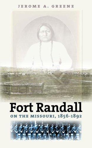9780977795505: Fort Randall on the Missouri, 1856-1892