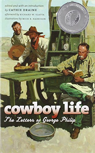 9780977795512: Cowboy Life: The Letters of George Philip