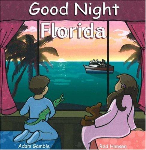 9780977797974: Good Night Florida (Good Night Our World series)
