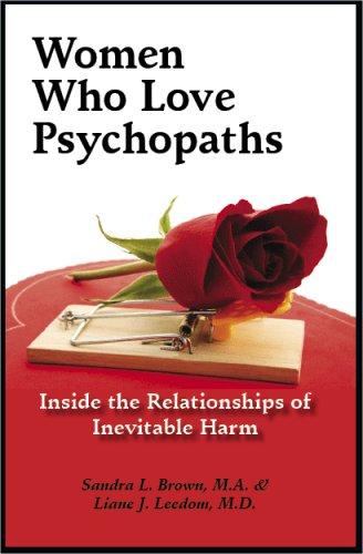 9780977801329: Women Who Love Psychopaths