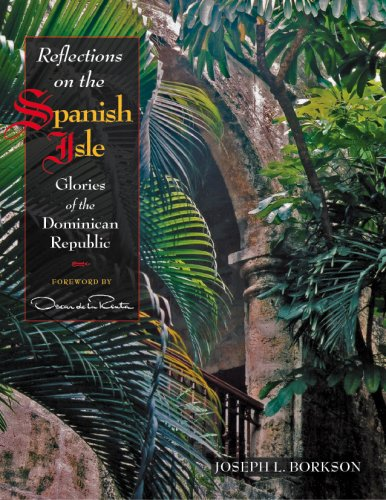 9780977801602: Reflections on the Spanish Isle, Glories of the Dominican Republic
