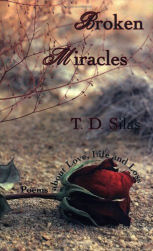 Broken Miracles:Poems about Love, Life and Loss: n/a
