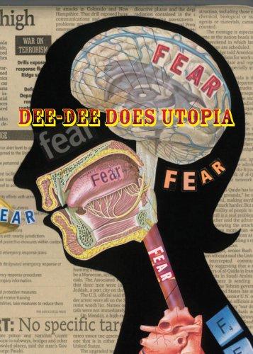 Deborah Faye Lawrence: Dee-Dee Does Utopia: Peter Frank