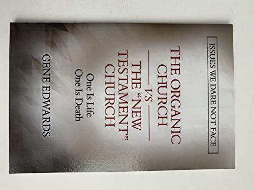 9780977803316: The Organic Church Vs the