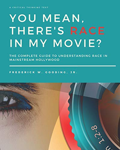 9780977804894: You Mean, There's RACE in My Movie?