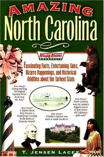 9780977808670: Amazing North Carolina: Fascinating Facts, Entertaining Tales, Bizarre Happenings, and Historical Oddities about the Tarheel State (Amazing America)