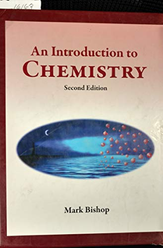 Introduction to Chemistry : Second Edition: Mark Bishop