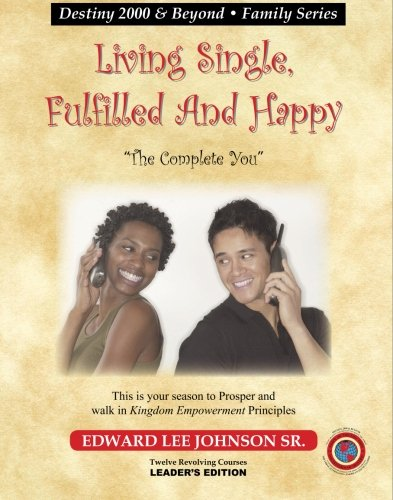 Living Single, Fulfilled and Happy: The Complete: Johnson Sr., Edward