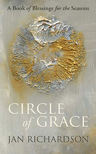 9780977816279: Circle of Grace: A Book of Blessings for the Seasons