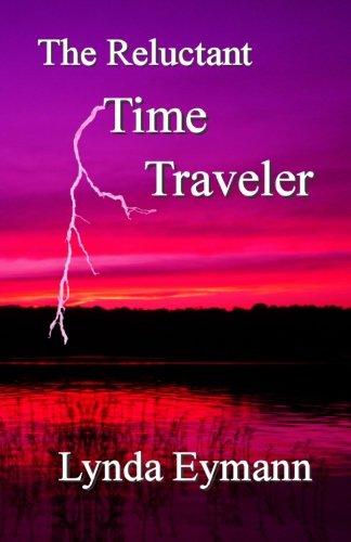 9780977818624: The Reluctant Time Traveler