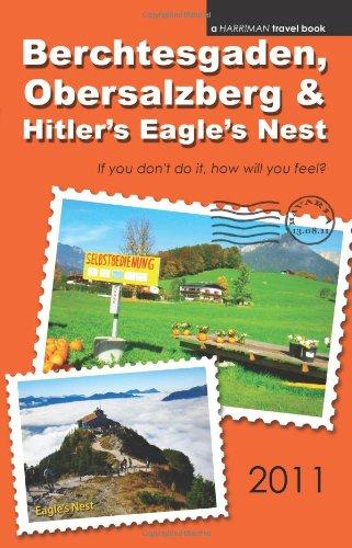 9780977818822: Berchtesgaden, Obersalzberg & Hitler's Eagle's Nest