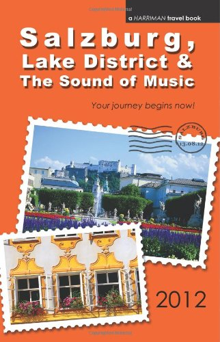 9780977818853: Salzburg, Lake District & The Sound of Music - 2012 edition