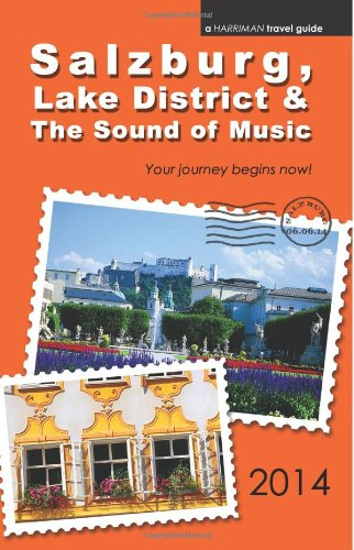 9780977818877: Salzburg, Lake District & The Sound of Music - 2014 edition