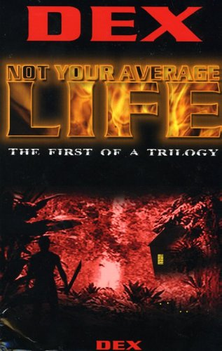 9780977820207: Not Your Average Life: The First of a Trilogy