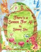 9780977821105: There's a Season for All