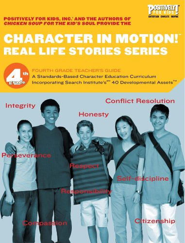 9780977823727: Character in Motion! (Real Life Stories Series, 4th Grade Teacher's Guide)