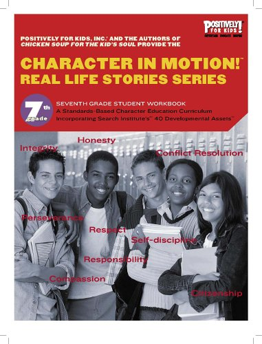 9780977823758: Character in Motion! (Real Life Stories Series, 7th Grade Student Workbook)