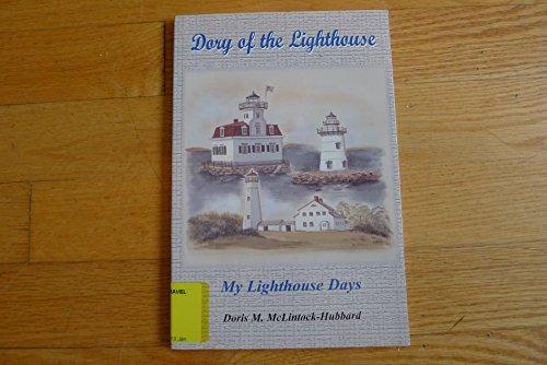9780977829385: Dory of the lighthouse : my lighthouse days
