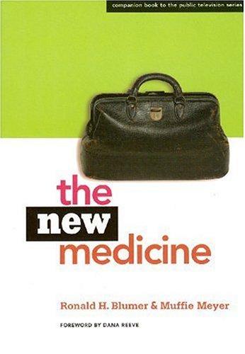 9780977829910: The New Medicine