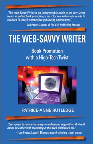 9780977830404: The Web-Savvy Writer: Book Promotion with a High-Tech Twist
