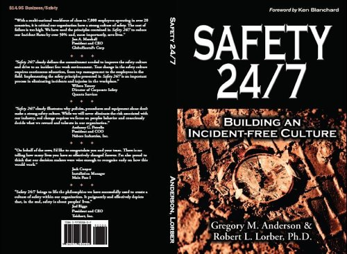 Safety 24/7: Building an Incident-Free Culture: Robert L. Lorber; Gregory M. Anderson