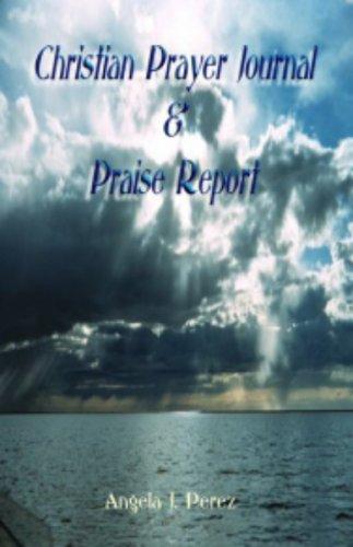9780977832842: Christian Prayer Journal & Praise Report