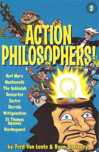 9780977832910: Action Philosophers! 2: The Lives and Thoughts of History's A-list Brain Trust
