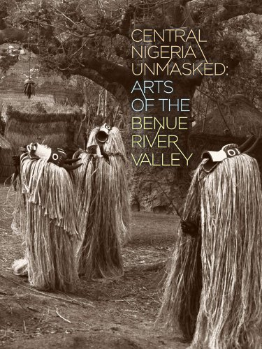 9780977834457: Central Nigeria Unmasked: Arts of the Benue River Valley