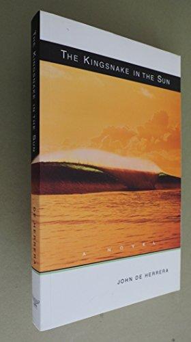 9780977834983: The Kingsnake In The Sun