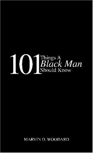 9780977836611: 101 Things A Black Man Should Know