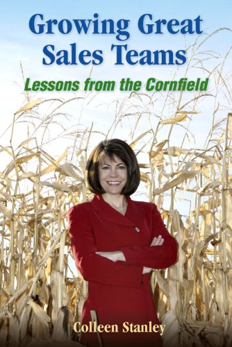 9780977837502: Growing Great Sales Teams: Lessons from the Cornfield