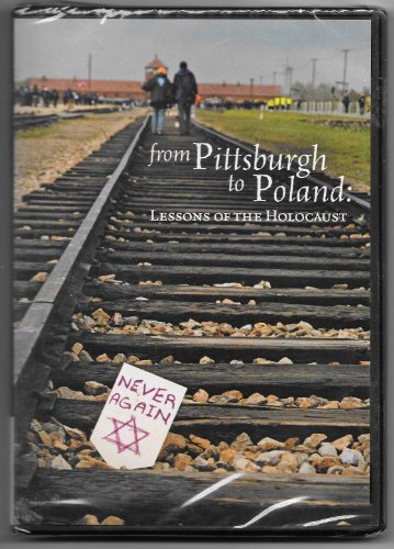 9780977838707: From Pittsburgh to Poland: Lessons of the Holocaust