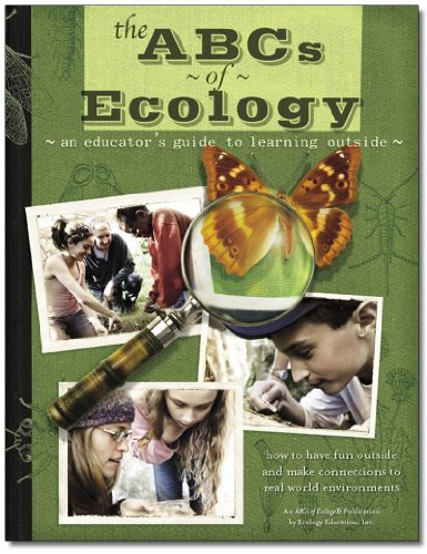 9780977842100: The ABCs of Ecology: An Educator's Guide to Learning Outside