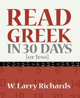 9780977843107: Read New Testament Greek in 30 Days [or less]