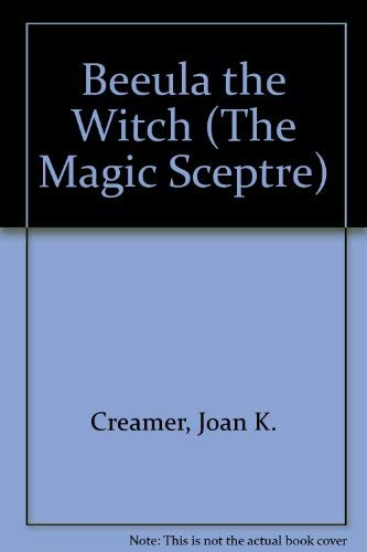 9780977847679: Beeula the Witch (The Magic Sceptre)